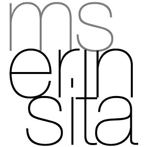 MsErinsita - An Aesthetic View of Life Through Globally Trained Eyes